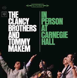 The Clancy Brothers and Tommy Makem In Person At Carnegie Hall